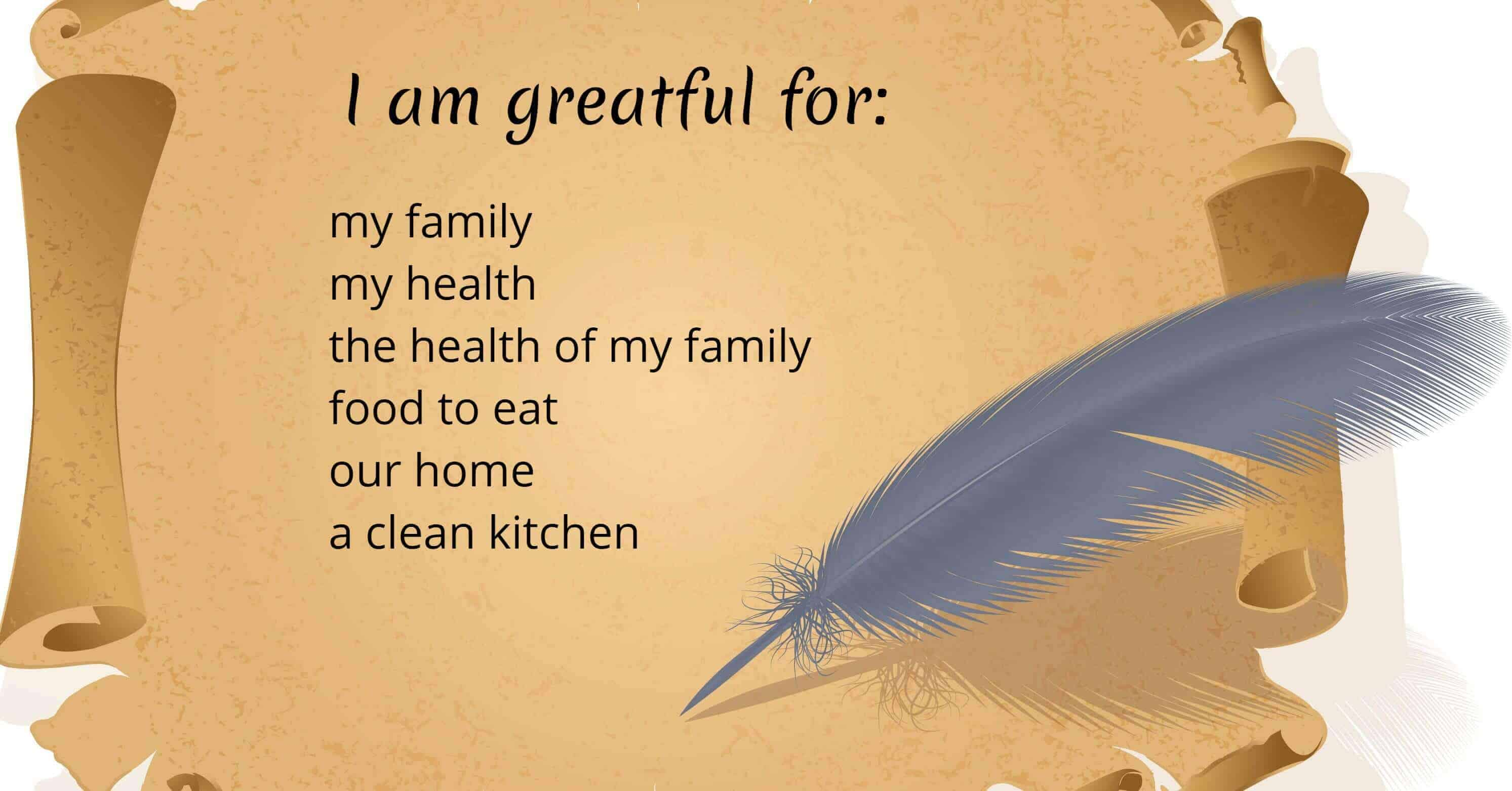 "Image of a scroll open with a list of ""What I am greatful for"" on it and a feather quill."
