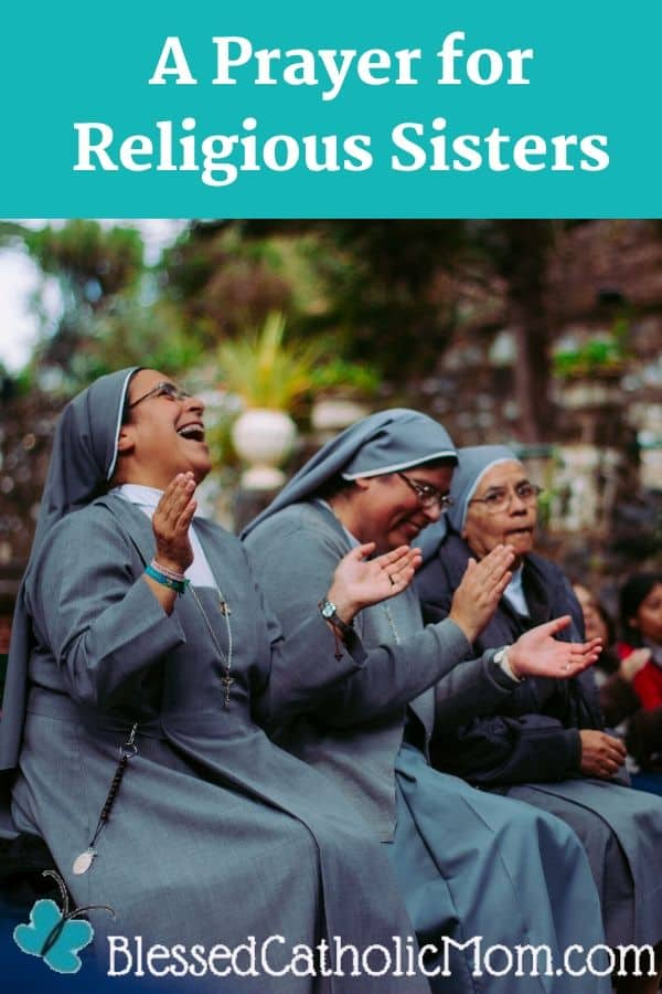 Image of three religious sisters sitting together having fun. The words A Prayer for Religious Sisters are across the top of the image.