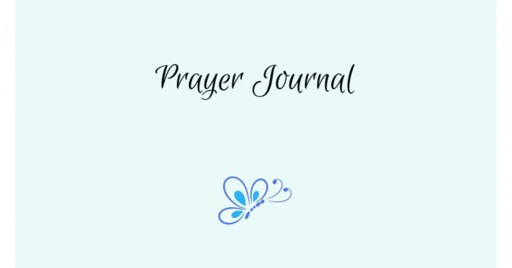 Image of the words Prayer Journal with a blue butterfly below them.