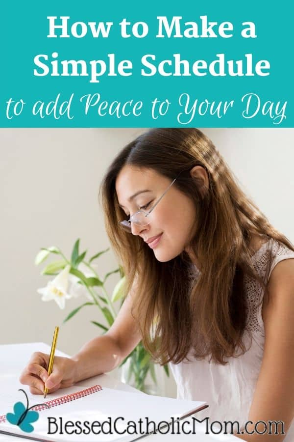 Image of a young woman with long brown hair and glasses sitting at a desk writing in a spiral notebook. The words above the image read: How to make a simple schedule to add peace to your day