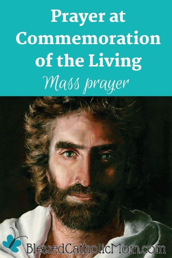 Image of Jesus Christ painted by Akiane. Words above the image read Prayer at Commemoration of the Living Mass Prayer.