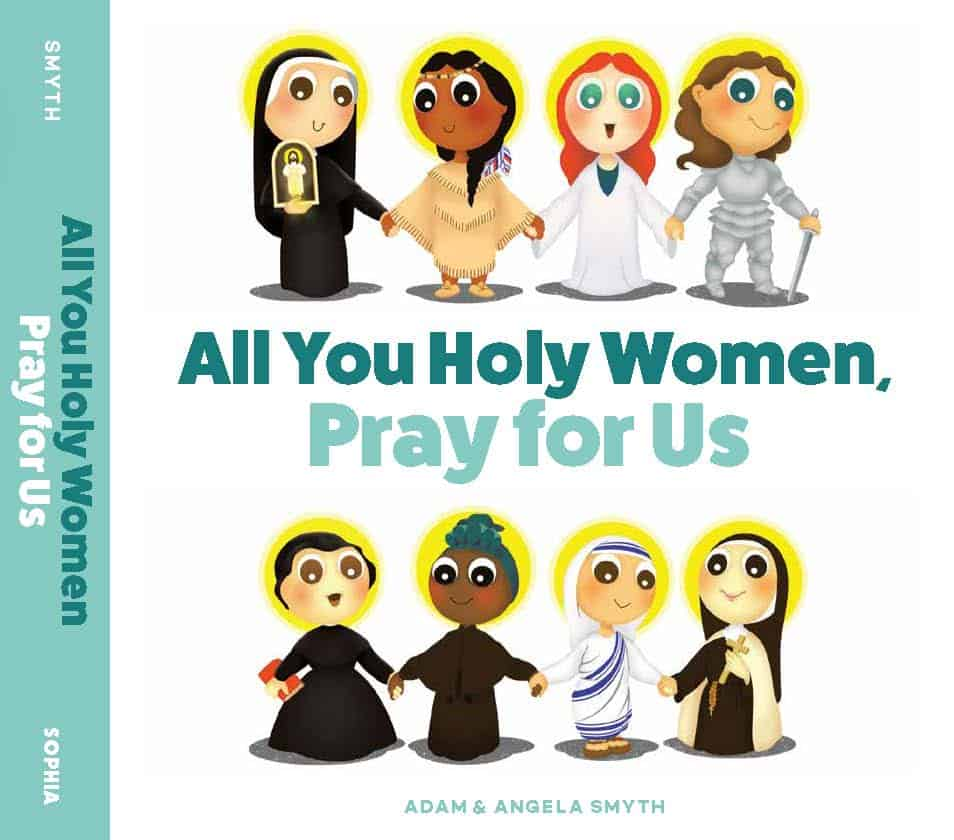 Image of the cover of the book all You Holy Women, Pray for Us! with images of eight women saints.